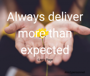 "Always deliver more than expected."" – Larry Page"